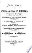 Catalogue des livres anciens et modernes, français et étrangers ...