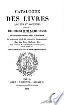 Catalogue des livres anciens et modernes