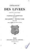 Catalogue des livres composant la bibliothèque de Chateau de Saint-Ylie (dans le Jura)