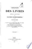 Catalogue des livres rares et précieux composant la Bibliothèque de M. le Prince Sigismond Radziwill