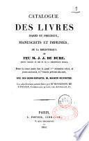 Catalogue des livres rares et précieux ... de la bibliothèque de feu M. J. J. de Bure