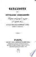 Catalogue des ouvrages condamnés depuis 1814 jusqu'àce jour (1er septembre 1827)