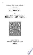 Catalogue du Musée Vivenel
