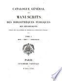 Catalogue général des manuscrits des bibliothèques publiques des départements: Metz. Verdun. Charleville. 1879