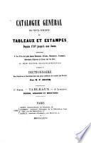 Catalogue général des ventes publiques de tableaux et estampes depuis 1737 jusqu'à nos jours