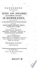 Catalogue Raisonné De Toutes Les Estampes Qui Forment L'Oeuvre De Rembrandt, Et Ceux De Ses Principaux Imitateurs