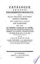 Catalogue raisonné des desseins originaux des plus grands maitres anciens et modernes