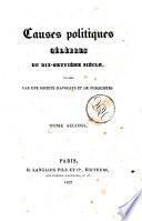 Causes politiques célèbres du 19. siècle, rédigées par une société d'avocats et de publicistes. Tome premier (-quatrieme)
