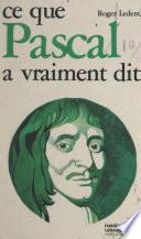 Ce que Pascal a vraiment dit