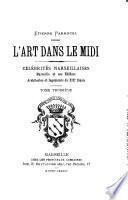 Celebrités marseillaises, Marseille et ses édifices