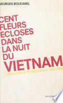 Cent fleurs écloses dans la nuit du Vietnam