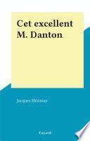Cet excellent M. Danton