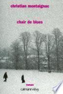 Chair de blues