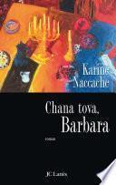 Chana Tova, Barbara