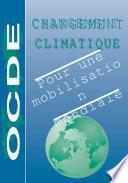 Changement climatique Pour une mobilisation mondiale