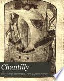 Chantilly: Belles-lettres