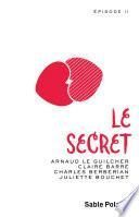 Chants d'amour (Épisode 2) - Le secret