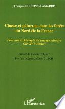 Chasse et pâturage dans les forêts du Nord de la France