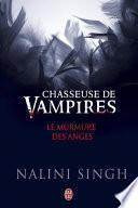 Chasseuse de vampires - Le murmure des anges