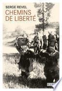 Chemins de liberté