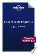 Chili et île de Pâques 3 - Le Centre