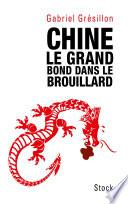 Chine. Le grand bond dans le brouillard