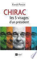Chirac, le président aux 5 visages