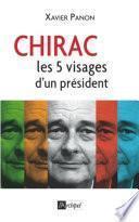 Chirac - Le président aux cinq visages