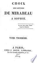 Choix de lettres de Mirabeau à Sophie