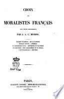 Choix de moralistes français avec notes biographiques par J. A. C. Buchon