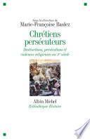 Chrétiens persécuteurs