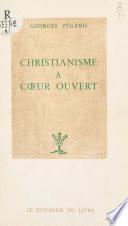 Christianisme à cœur ouvert