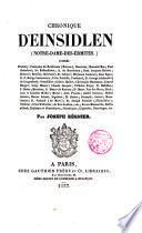 Chronique d'Einsidlen (Notre-Dame-des ermites) d'aprés d'Achéry