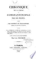 Chronique de la prise de Constantinople par les Francs