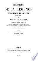 Chronique de la régence et du règne de Louis XV