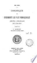 Chronique des évènements les plus remarquables arrivés à Bruxelles de 1780-1827, publ. par L. Galesloot