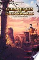 Chroniques de Dreamworld