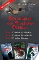 Chroniques des prophéties oubliées - La trilogie intégrale