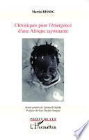 Chroniques pour l'émergence d'une Afrique rayonnante