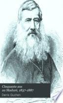 Cinquante ans au Maduré, 1837-1887