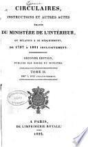 Circulaires, instructions et autres actes émanés du Ministère de l'interieur ... 1797 à 1830