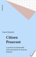 Citizen Prouvost