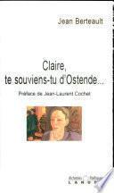 Claire, te souviens-tu d'Ostende...