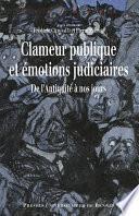 Clameur publique et émotions judiciaires