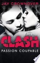 Clash T2 : Passion coupable