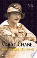 Coco Chanel pour l'amour des femmes