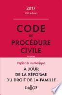 Code de procédure civile 2017, annoté