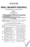 Code de traités et arrangements internationaux intéressant la Belgique