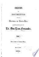Coleccion de documentos para la historia de Costa Rica