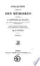 Collection complète des mémoires relatifs à l'histoire de France, depuis le règne de Philippe-Auguste jusqu'au commencement du dix-septième siècle, 1e et 2e série